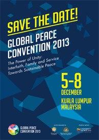 Convención Paz Global 2013: 5-8 de Diciembre de 2013, Kuala Lumpur, Malasia.