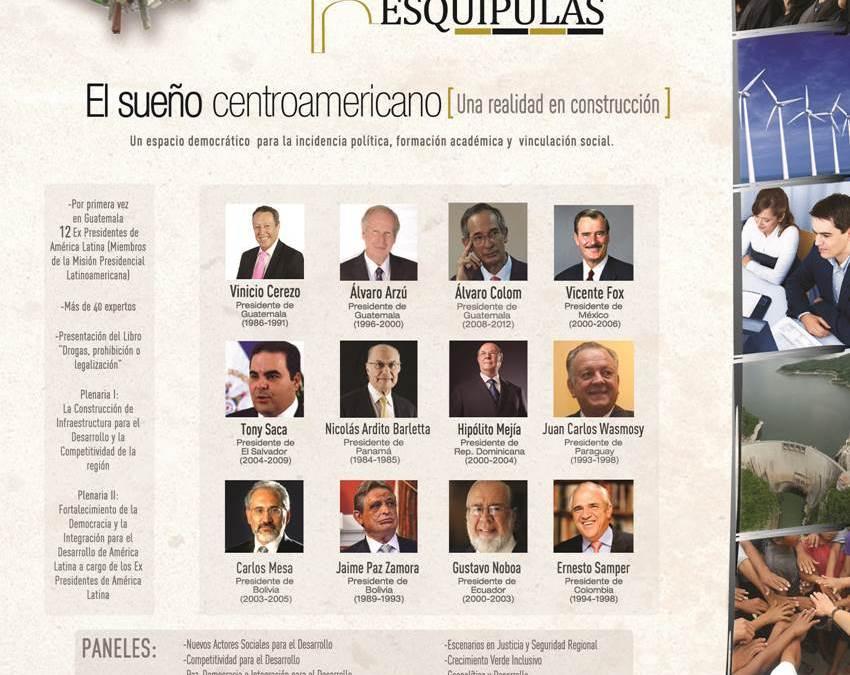 """4º Foro Regional Esquipulas, """"El Sueño Centroamericano: Una realidad en Construcción"""""""