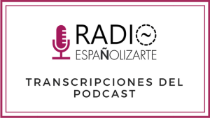 Transcripciones del podcast - Transcripciones del podcast