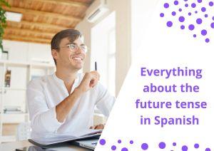 The future tense in Spanish