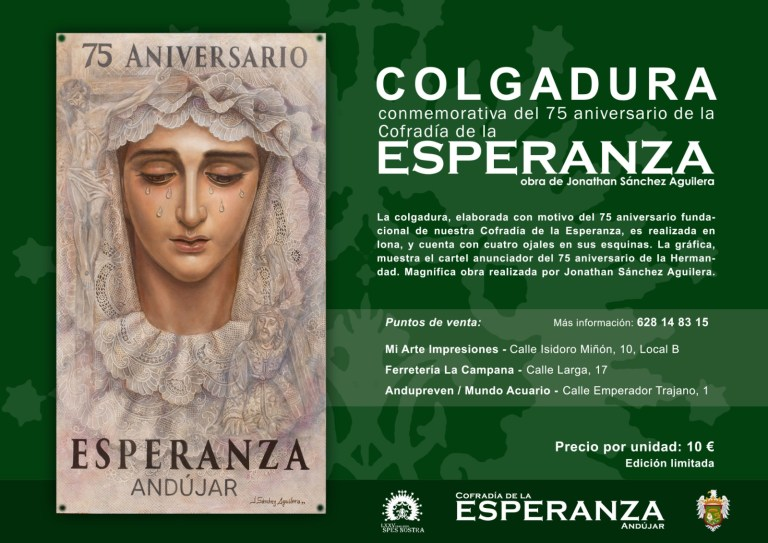 Colgadura conmemorativo del 75 Aniversario de la Esperanza de Andújar