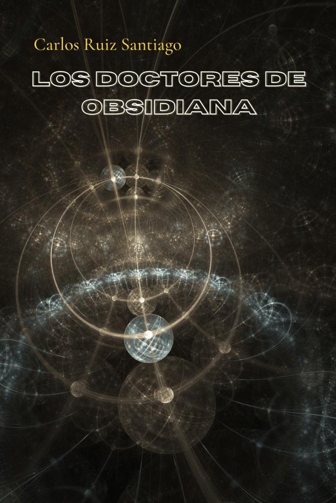 Lee más sobre el artículo Tirada de dados #01 – Los doctores de obsidiana