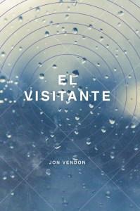 Lee más sobre el artículo El visitante de Jon Vendon