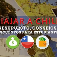 Presupuesto y consejos para viajar a Chile 2017