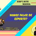 Esporte Mania – 526 – 08/04/2021