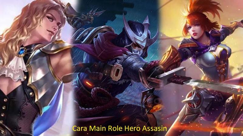 Cara Bermain Role Hero Assasin
