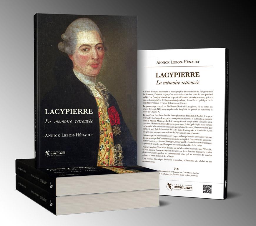 « Lacypierre, La mémoire retrouvée », un livre d'Annick Lebon-Hénault, aux Éditions Esprit de Pays