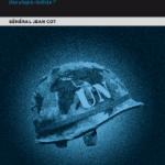 Un monde en paix Une utopie réaliste? Général Jean Cot