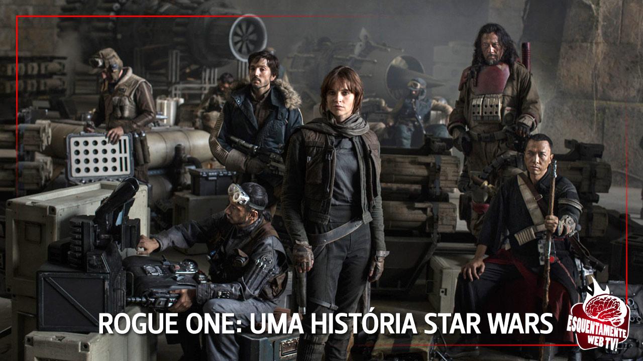 Rogue One - Uma História Star Wars