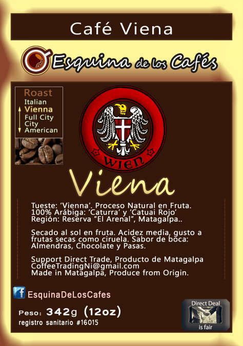 Café Viena. Vienna Roasting Profile. 100% Arábiga. 'Viena Coffee' Taste: Almonds, Chocolate, and raisins.