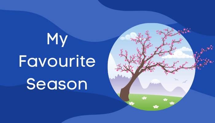 मेरी प्रिय ऋतु पर हिंदी में निबंध My Favourite Season Essay in Hindi