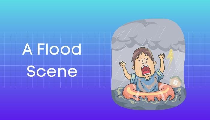 बाढ के दृश्य हिंदी निबंध - Flood Scene Essay in Hindi