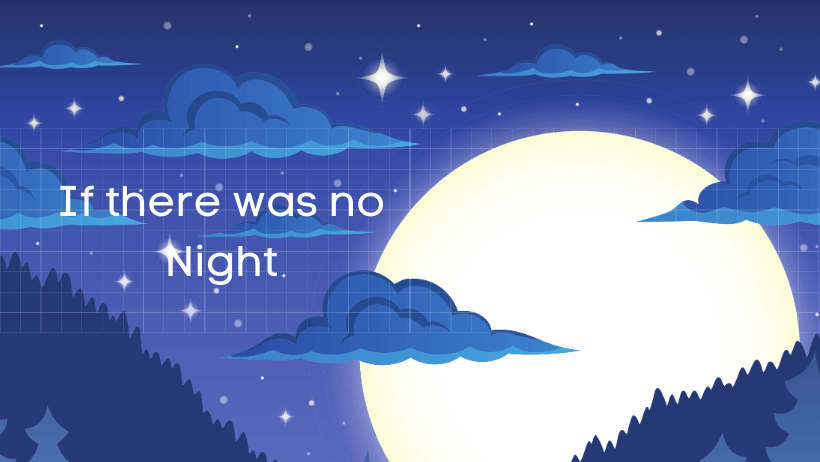 यदि रात न होती तो हिंदी निबंध If there was no Night Essay in Hindi