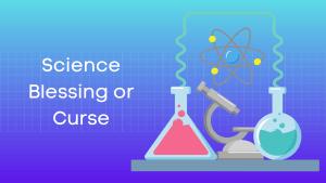 विज्ञान वरदान या अभिशाप हिंदी निबंध Science Blessing or Curse Essay in Hindi