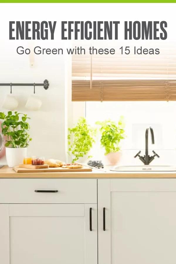 Go Green: 15 Energy-Efficient Home Improvements via @extraspace
