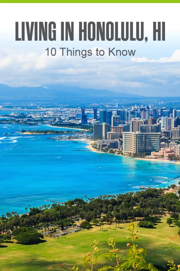 Moving to Honolulu? Here Are 10 Things to Know | Extra Space