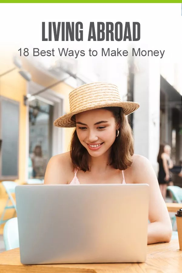 Searching for ways to make money while living abroad? Whether you want to live like a nomad or put down roots in one city, these 18 ideas for jobs abroad can help you discover your passions and earn money while living, traveling, or studying overseas! via @extraspace