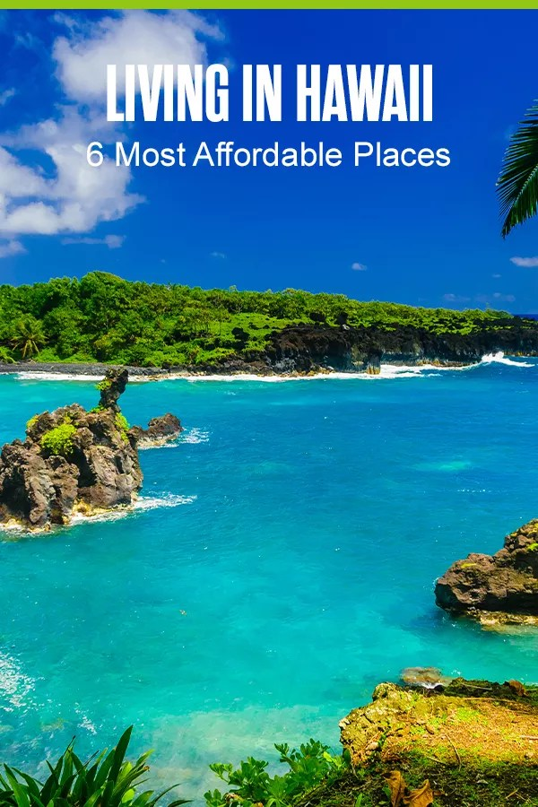 Moving to the Aloha State? Whether you want to live close to Honolulu or in a small community on Maui, check out these six cheapest places to live in Hawaii! via @extraspace