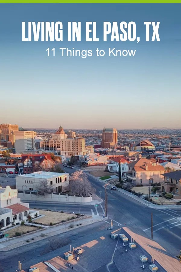 Thinking about relocating to El Paso? From the booming job market to the affordable cost of living, here's what you need to know about living in El Paso! via @extraspace