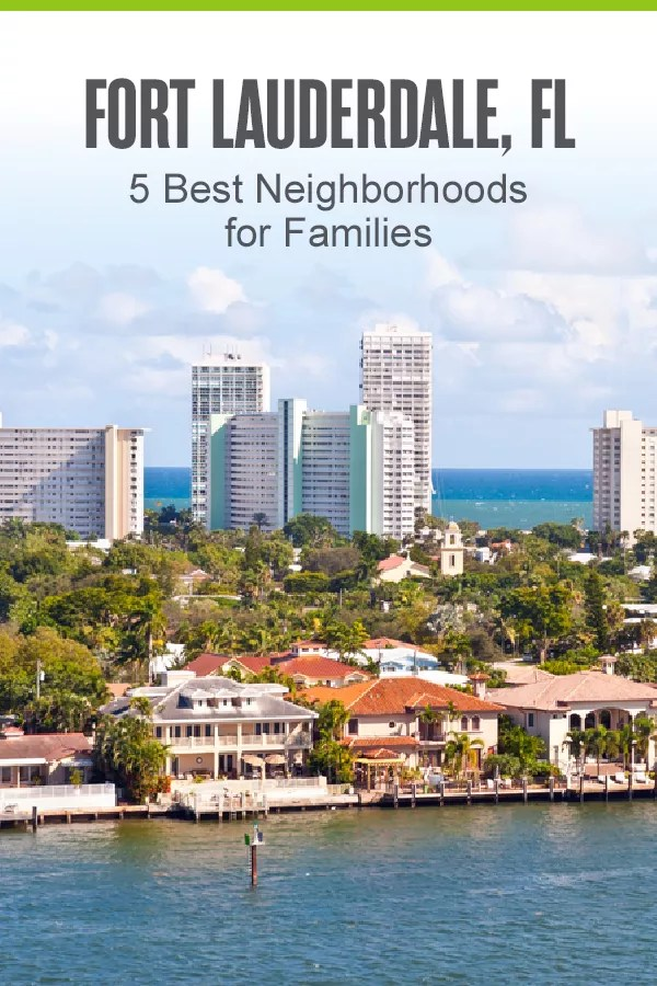 Moving to Fort Lauderdale? These five neighborhoods offer affordable homes, safe communities, and plenty of ways to take advantage of the gorgeous Florida weather! via @extraspace