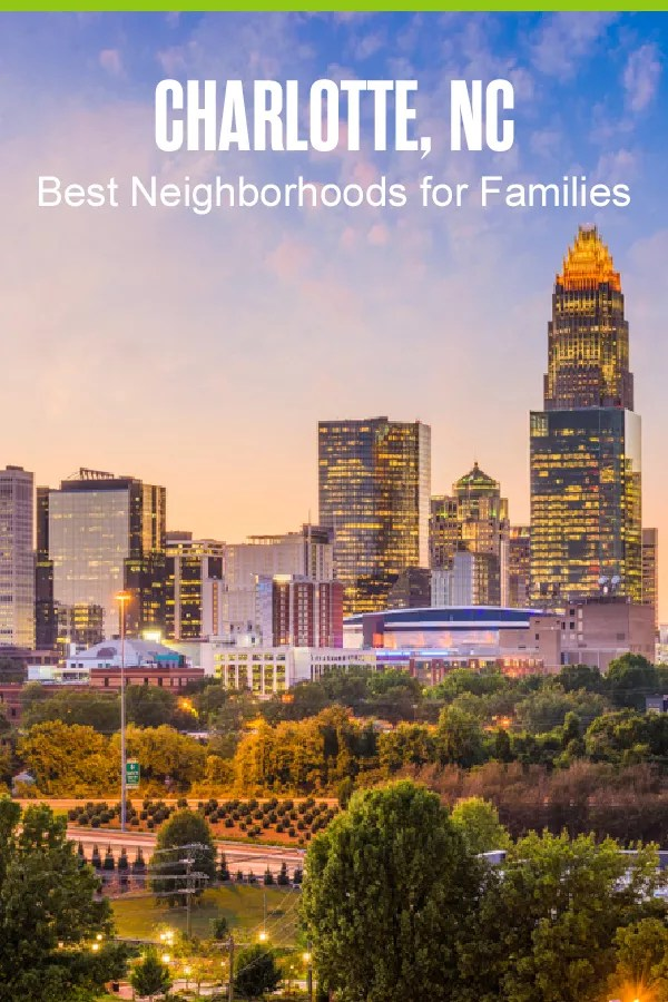 Moving to Charlotte? These five neighborhoods offer safe streets, affordable homes, and tons of kid-friendly activities, making them ideal for families in Charlotte! via @extraspace