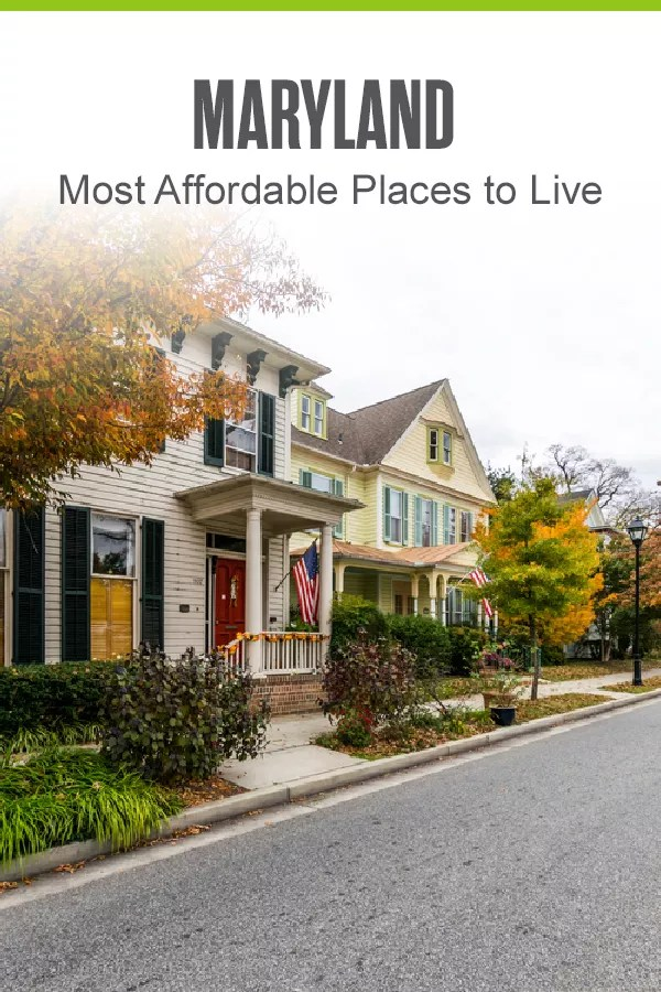 Thinking about moving to Maryland? These six cities are the most affordable in the Old Line State and are close to major metros like Baltimore and Washington, DC! via @extraspace
