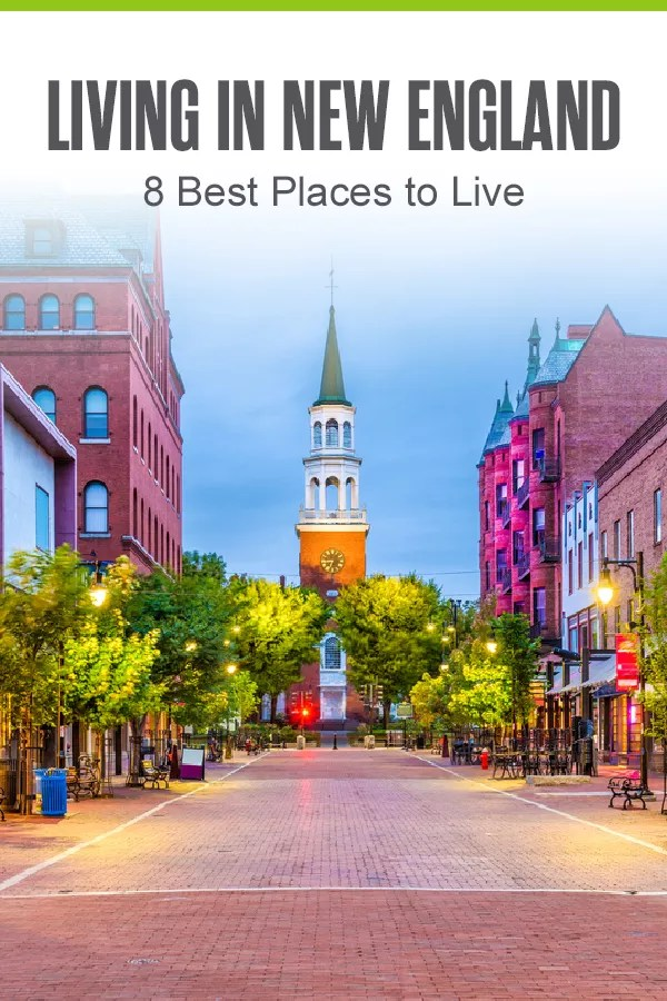 Moving to New England? These top cities in Connecticut, Massachusetts, Rhode Island, New Hampshire, Vermont, and Maine offer affordable housing, strong job markets, and more! via @extraspace