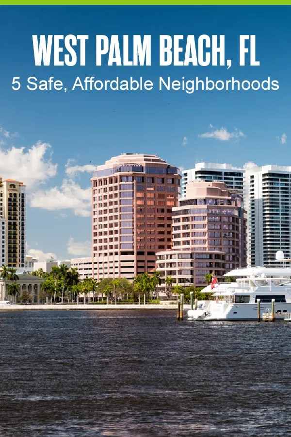 Moving to West Palm Beach? These five WPB neighborhoods offer waterfront views, affordable housing, safe communities, and more! via @extraspace
