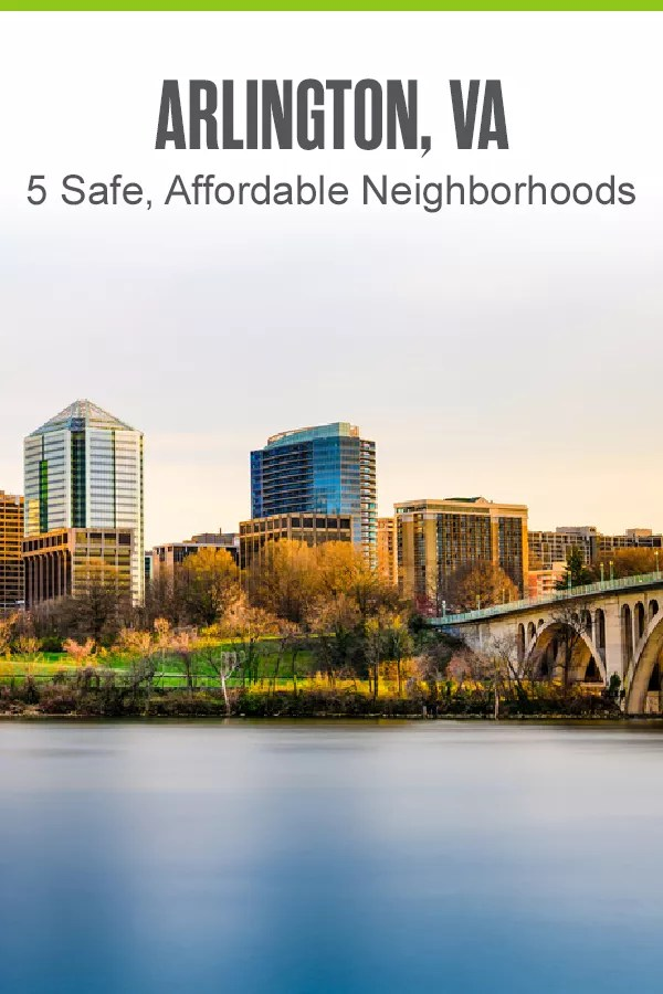 Moving to Arlington? This Washington, DC suburb is considered one of the best U.S. cities to live in and offers several safe, affordable neighborhoods! via @extraspace
