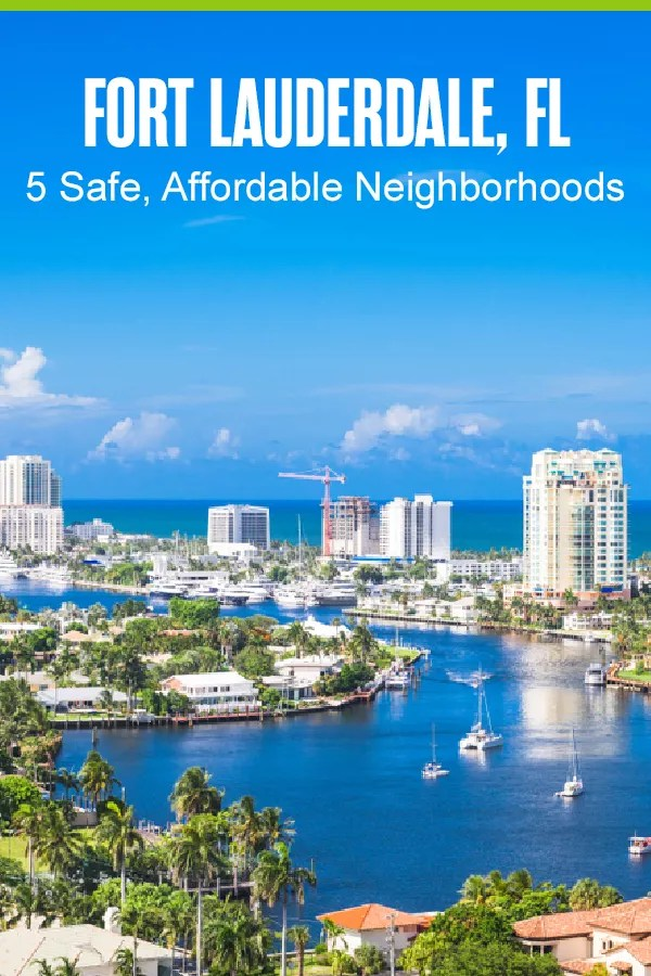 Moving to Fort Lauderdale? These five safe, affordable neighborhoods in the Venice of America offer budget-friendly housing, beach access, and great restaurants! via @extraspace
