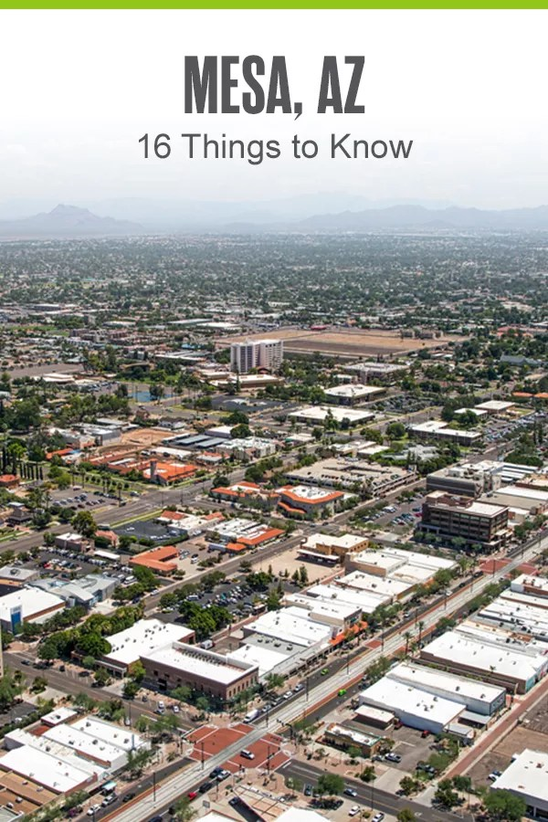 With an affordable cost of living, fantastic outdoor recreation, and a unique culture, Mesa is a great Arizona city to call home. Here are 16 things to know about Mesa! via @extraspace