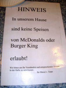 No McDonalds or BurgerKing