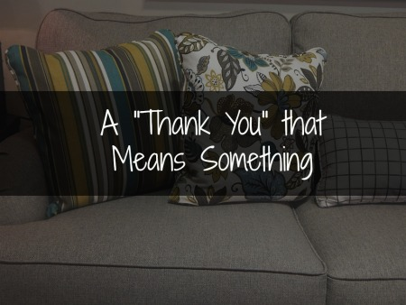 "A ""Thank You"" That Means Something"
