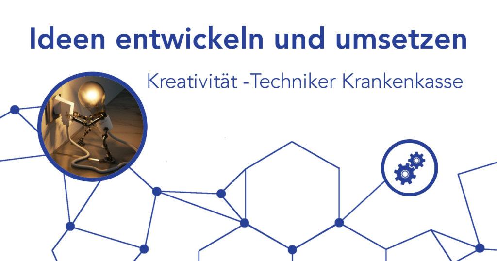 Workshop: Ideen entwickeln und umsetzen – Techniker Krankenkasse + Hesse/Schrader