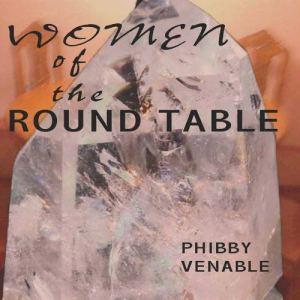 Women of the Round Table