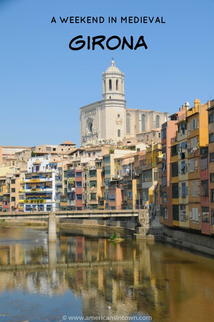 Girona and the River Onyar