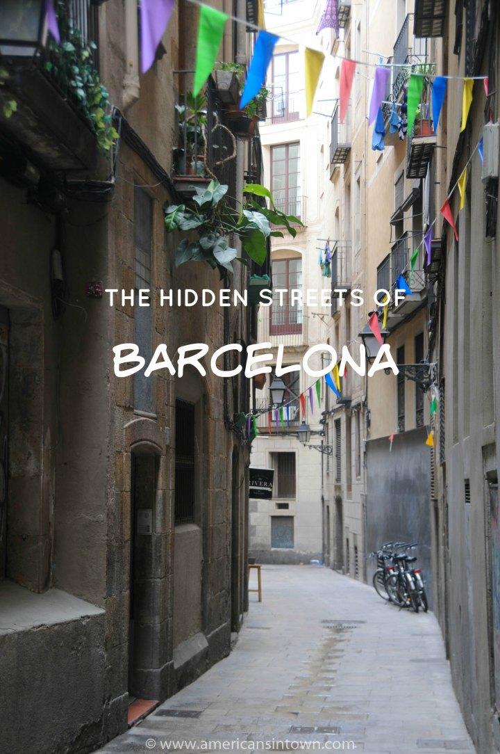 Hidden streets of Barcelona