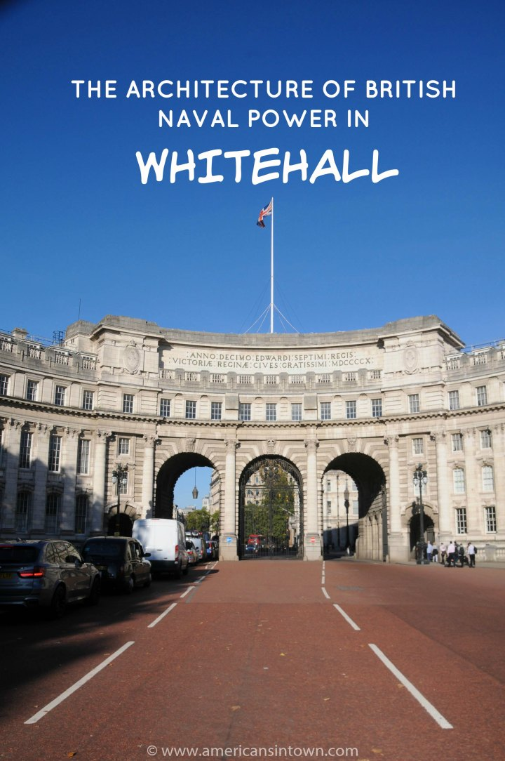 The architecture of British Naval Power in Whitehall