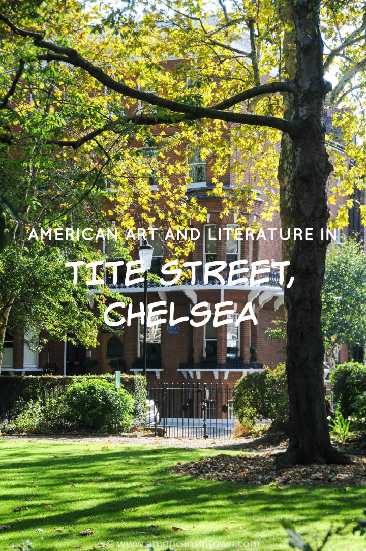 American art and literature in Tite Street, Chelsea
