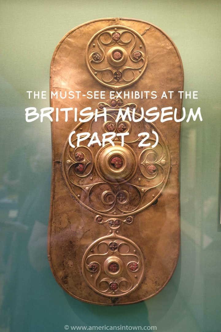 The must-see exhibits at the British Museum (part 2)