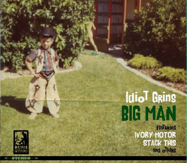 Idiot Grins - Big Man CD Cover