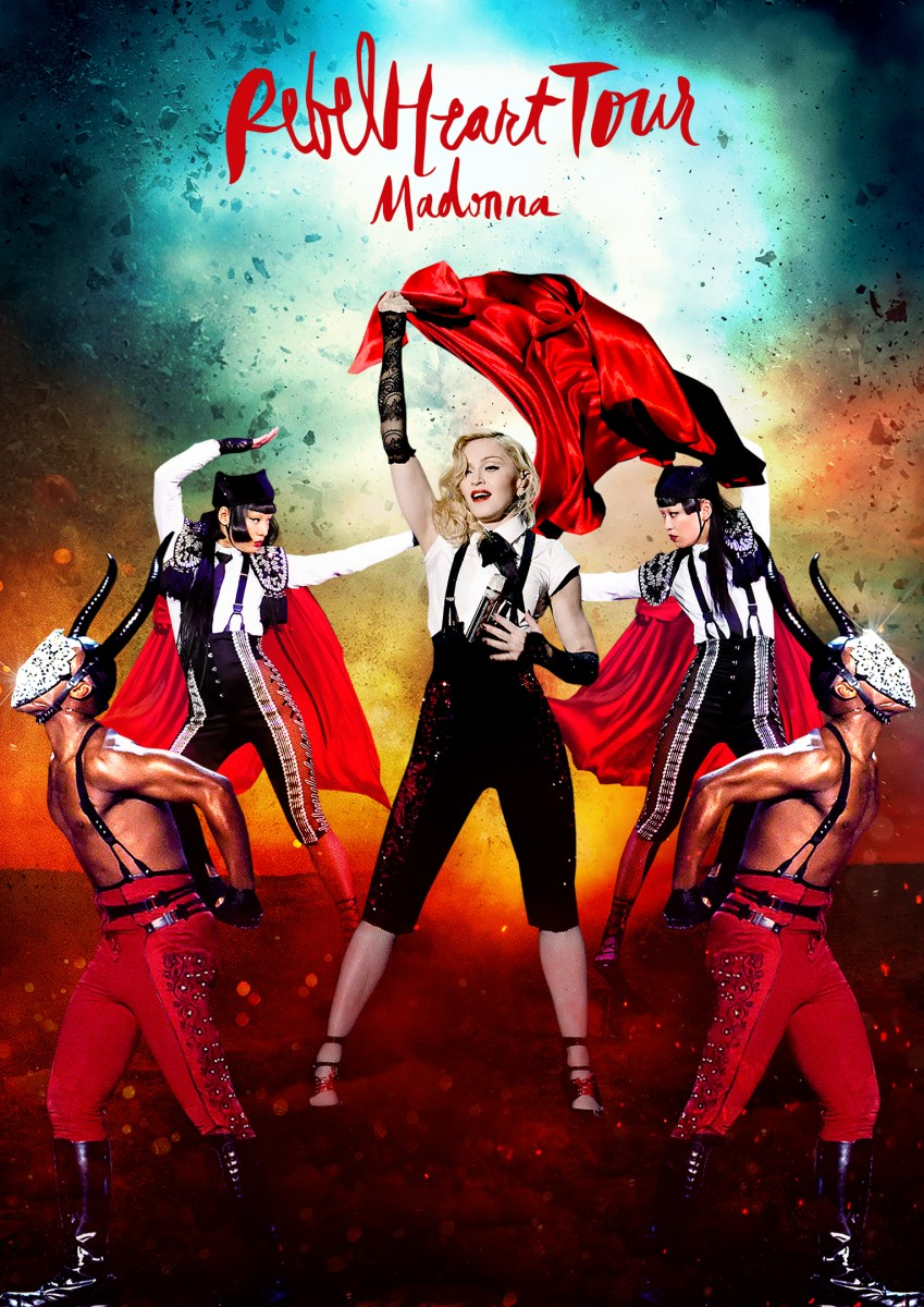 MADONNA: REBEL HEART TOUR  LIVE DVD, BLU-RAY AND DIGITAL CONCERT FILM TO BE RELEASED THIS AUTUMN WITH LIVE ALBUM