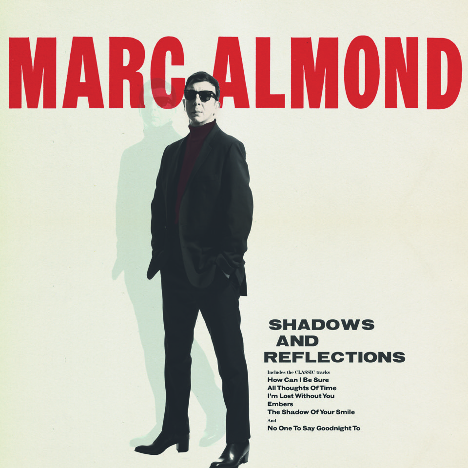 Marc Almond's new album 'Shadows And Reflections' Out September Ahead Of UK Tour