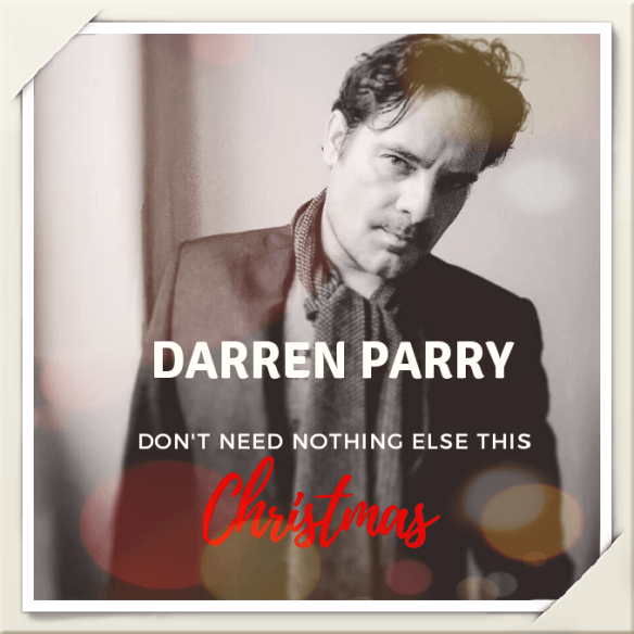 Don Henly Christmas.The Essential Advent Calendar December 4 Darren Parry