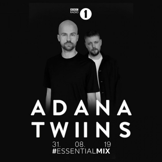 EssentialMix.me 2019-08-31 - Adana Twins – Essential Mix EssentialMix Tracklist Playlist