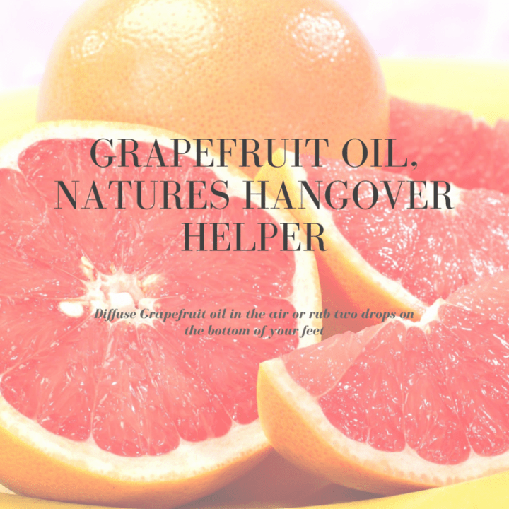 Grapefruit Oil, Natures Hangover Helper