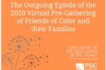 The Outgoing Epistle of the 2020 Virtual Pre-Gathering of Friends of Color and their Families Friends General Conference