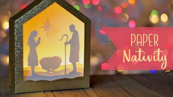 DIY Paper Shadowbox Nativity Scene + Free SVG Cut File!