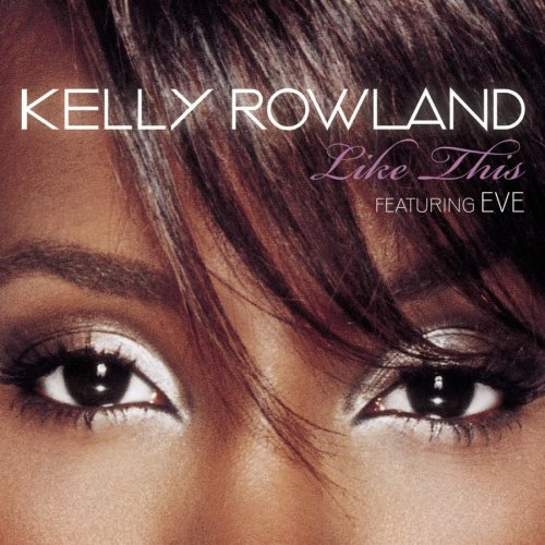 "Kelly Rowland ""Like This"" Single Cover"
