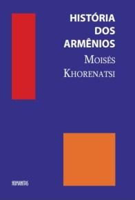 O clássico de Moisés Khorenatsi, traduzido pela Profª. Drª. Deize Crispim Pereira